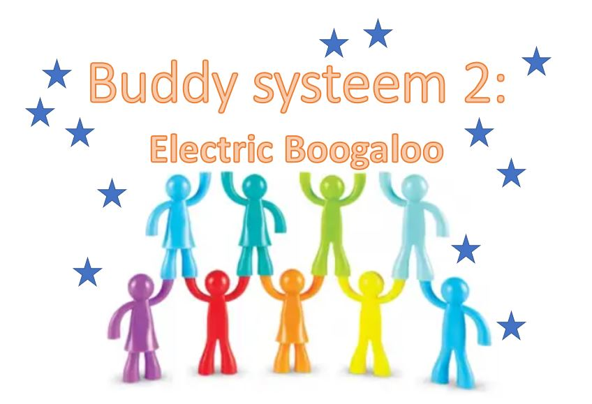 Buddy systeem 2: Electric Boogaloo